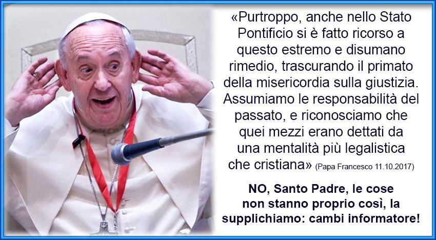 """Pena di morte e Stato Pontificio, il subdolo attacco di papa Francesco alla Chiesa """"del passato"""""""