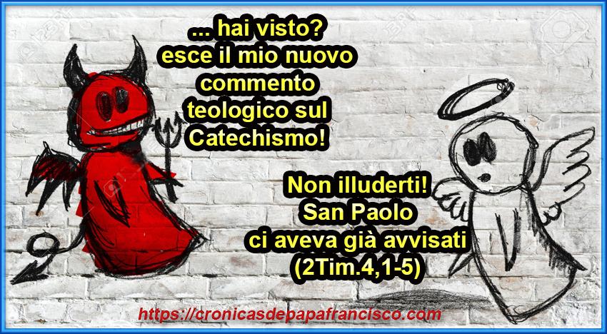 Non un nuovo catechismo, ma il commento del Diavolo al Catechismo