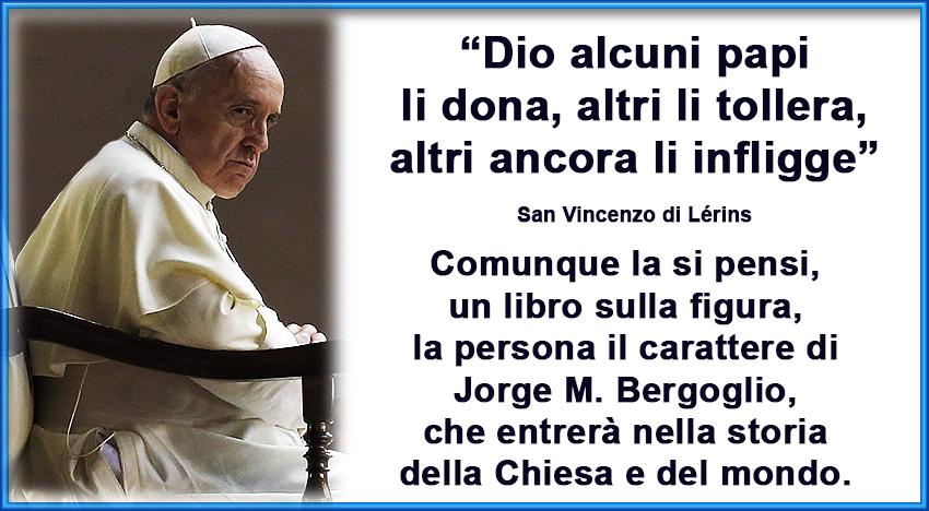 Quel lato oscuro di Bergoglio che ammalia ed inganna e alla fine tutto distrugge…