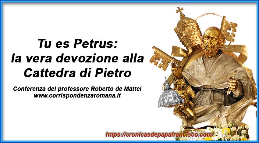 La vera devozione alla Cattedra di Pietro