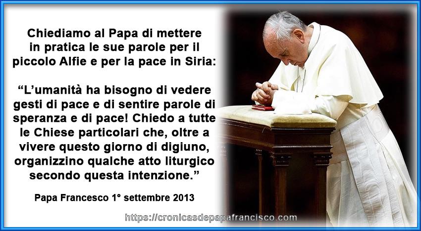 Chiediamo al Papa di intervenire per Alfie e per la Siria