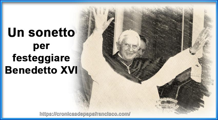 16 e 19 aprile un sonetto per papa Benedetto
