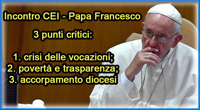 Tre le preoccupazioni del Papa rivolte alla CEI