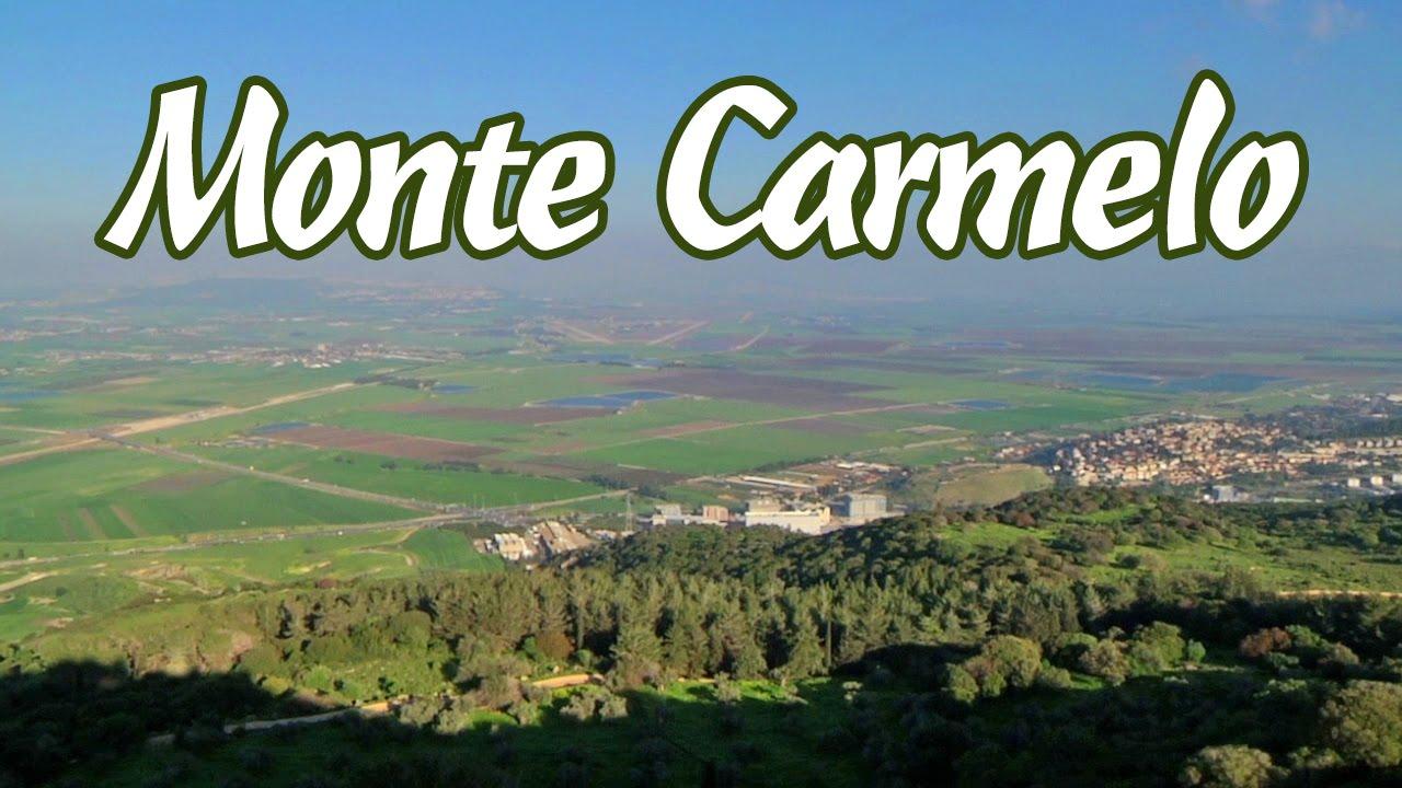 Dalla cima del Monte Carmelo…