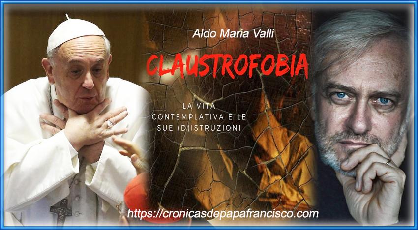 "La ""claustrale-fobia"" di Papa Francesco"