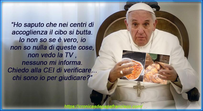Nei centri di accoglienza il cibo si butta a quintali, ma la CEI e Bergoglio fingono di non sapere