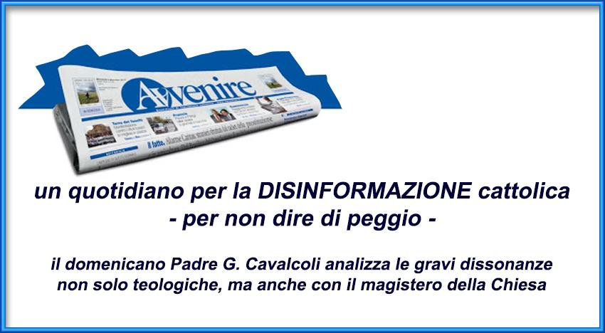 """Il """"dio"""" di Luigino in Avvenire è bestemmia, ma i Vescovi tacciono: per ignoranza o per altro?"""