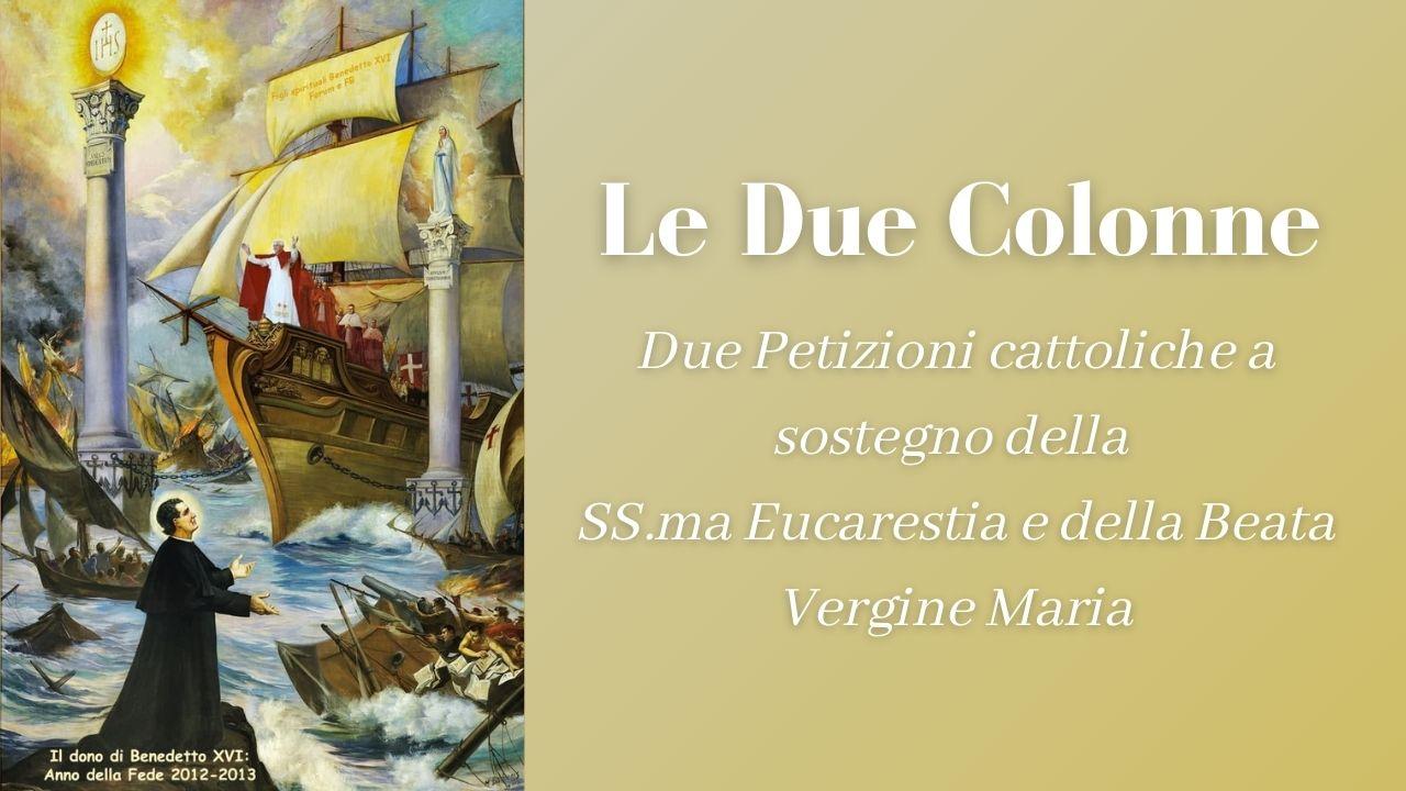 Due Petizioni cattoliche a sostegno delle Due Colonne