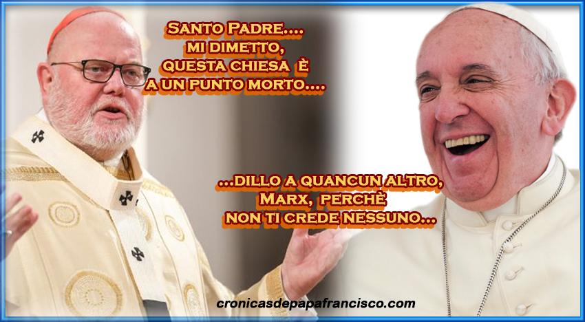 """Il cardinale Marx consegna le dimissioni ma .. non ci crede nessuno, sarebbe troppa grazia """"santantonio"""""""